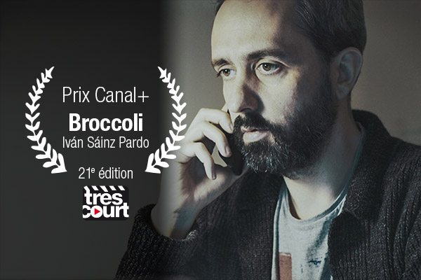 Prix Canal+ 21e edition: Broccoli