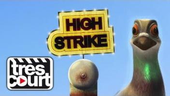 High Strike - Tres Court