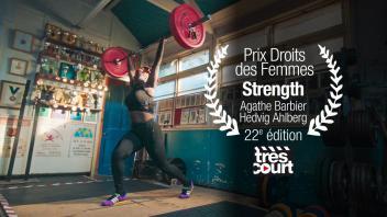 Strength | Prix des Droits des femmes | Court métrage